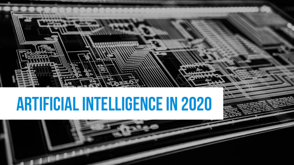 "Image of motherboard with text ""Artificial Intelligence in 2020"" on top"
