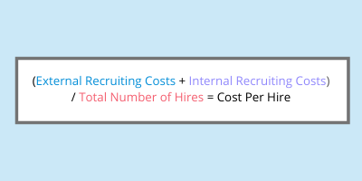 Formula for cost per hire measurement: external recruiting costs plus internal recruiting costs divided by total number of hires