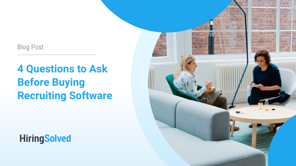 """Image of two women sitting and talking to each other, one is taking notes. Text on left side of image reads: """"Blog Post: 4 Questions to Ask Before Buying Recruiting Software"""""""