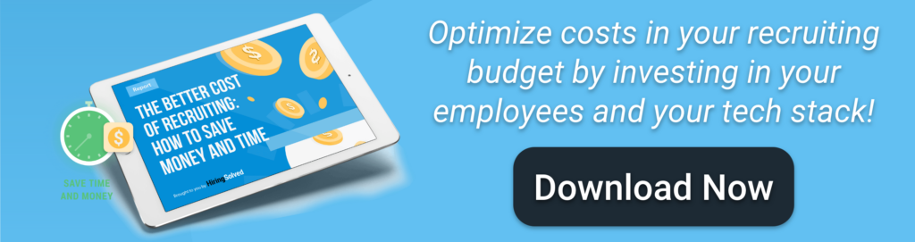 """Image of ipad with report. Text reads: """"Optimize costs in your recruiting budget by investing in your employees and your tech stack! Download Now"""""""